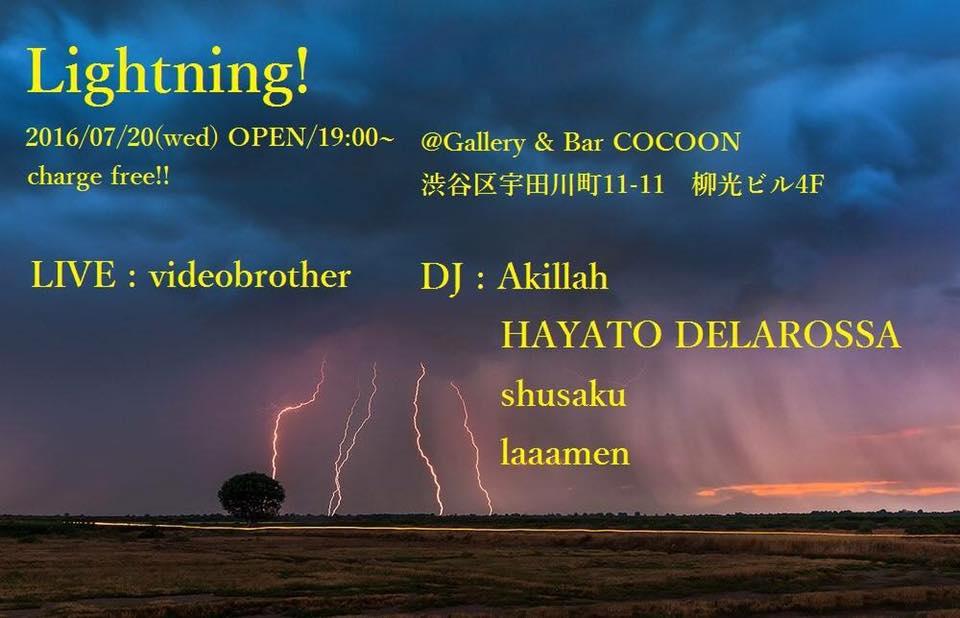 7/20 渋谷COCOON 「Lightning!」