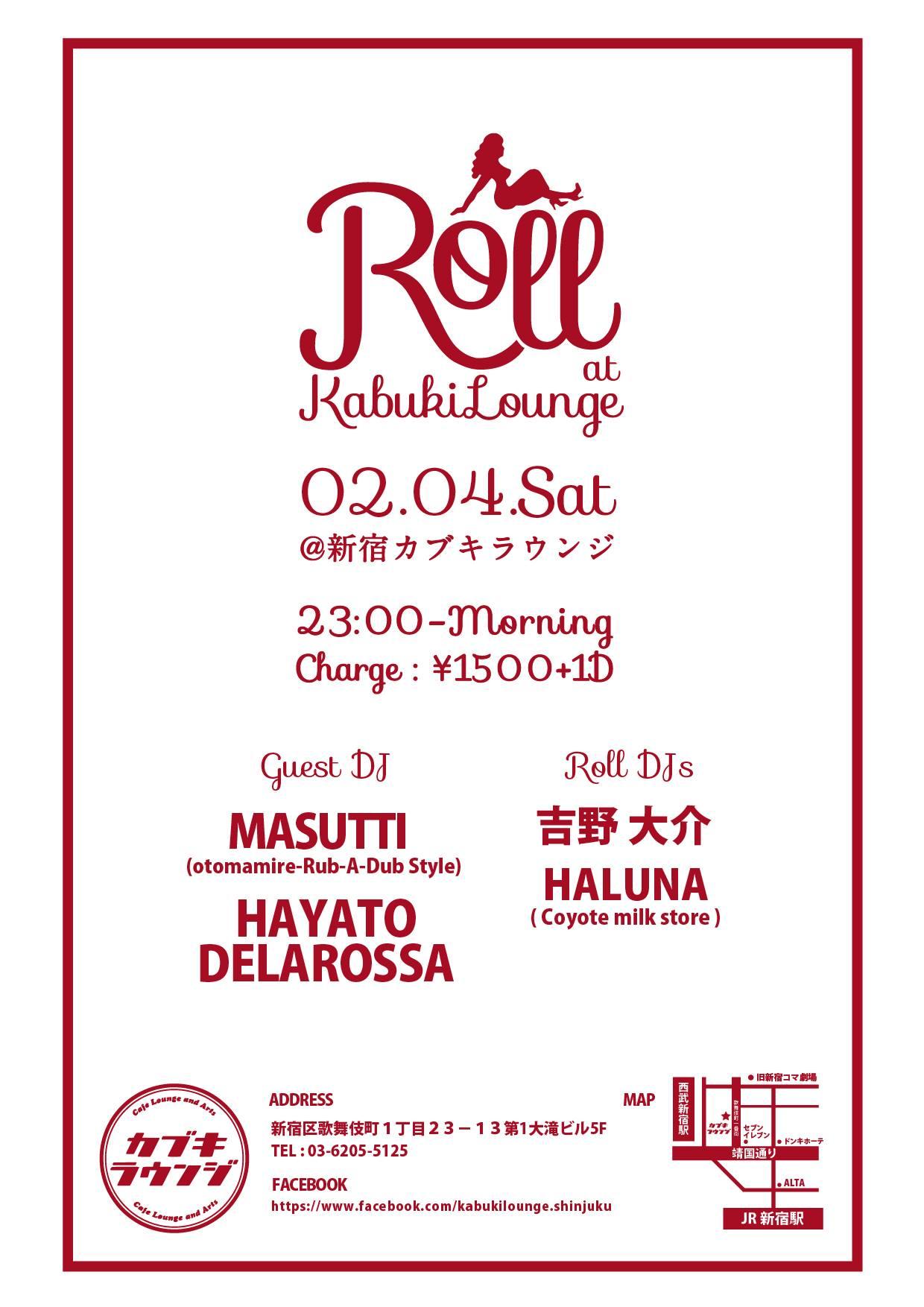 2/4(土) Roll @ 新宿カブキラウンジ