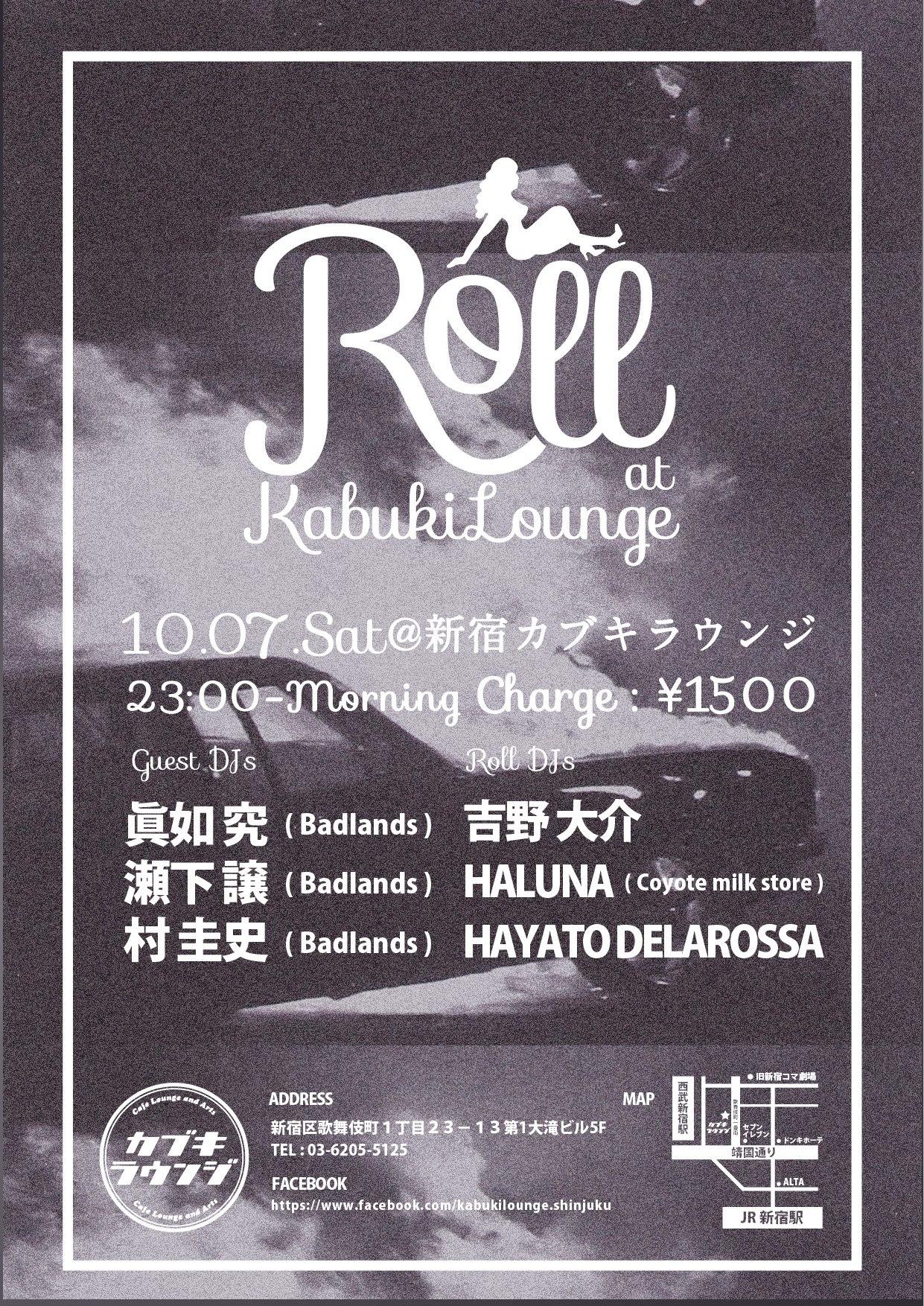 10/7 Roll at 新宿カブキラウンジ