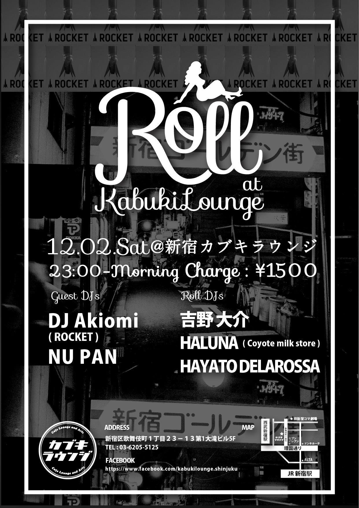 12/2(土) Roll @ 新宿カブキラウンジ