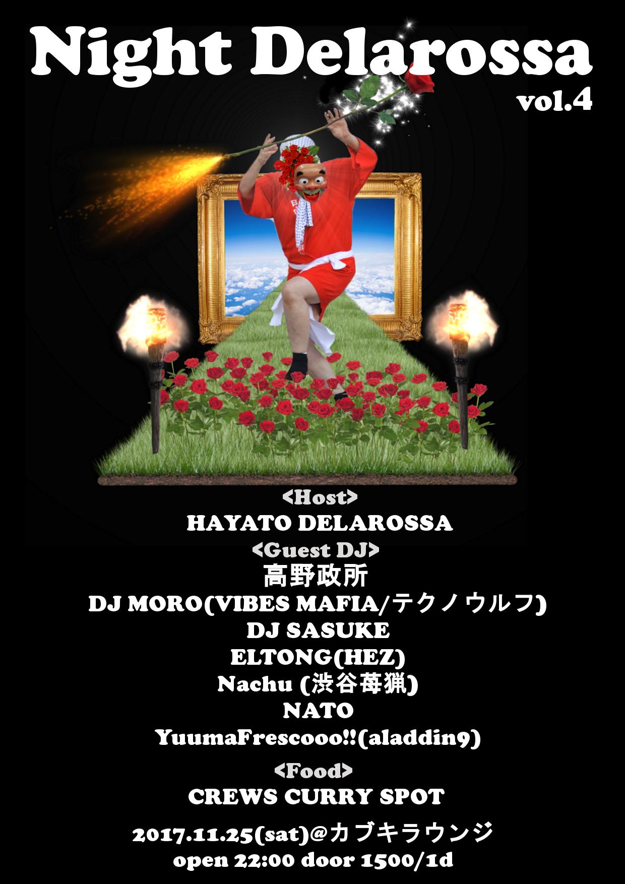 """2017.11.25(sat)@カブキラウンジ """"Night Delarossa vol.4"""""""
