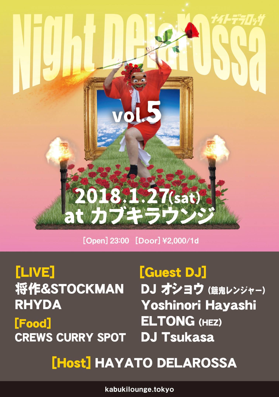 """2018.1.27 新宿カブキラウンジ """"Night Delarossa Vol.5"""""""