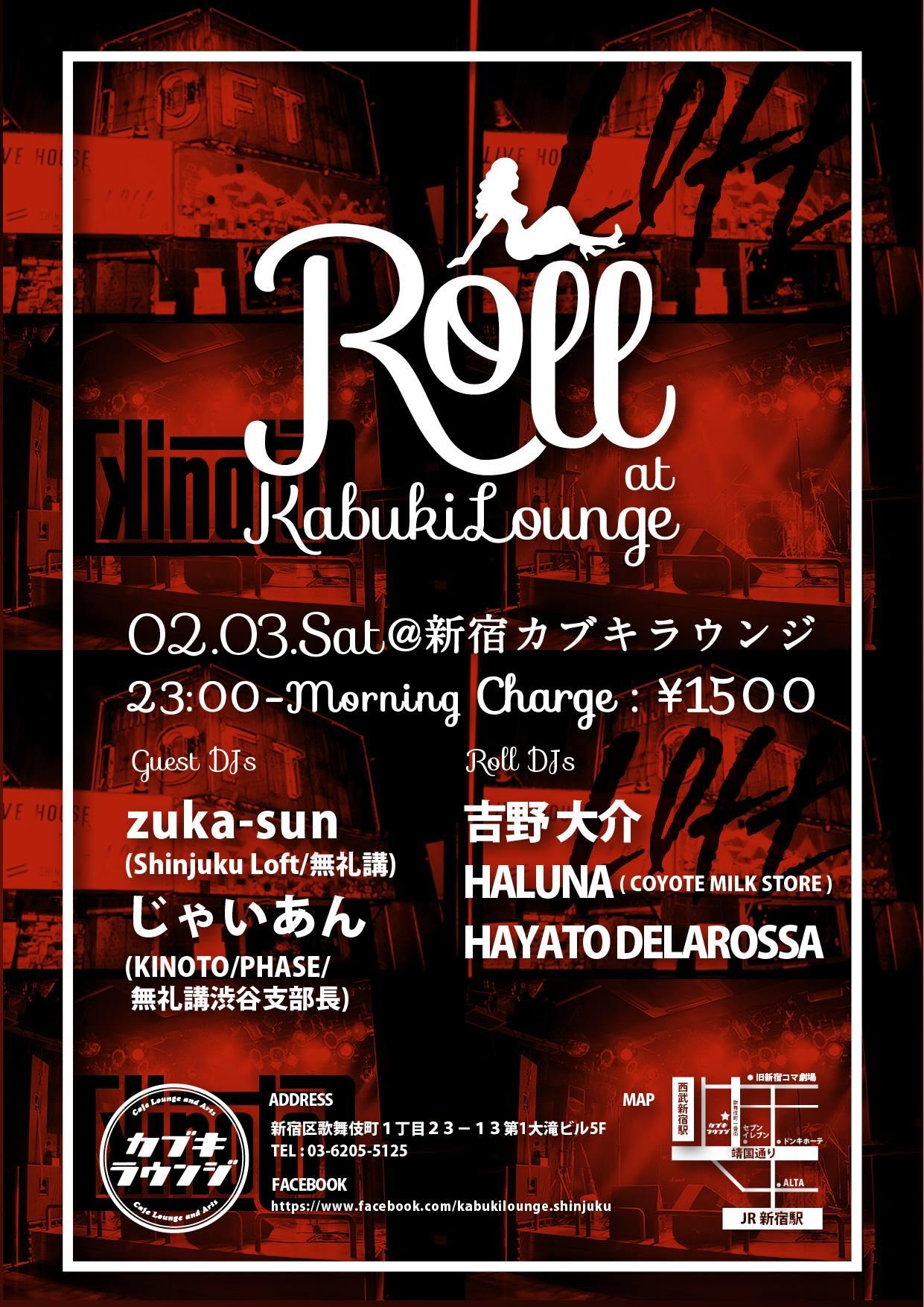 2018.02.03.SAT Roll @ 新宿カブキラウンジ