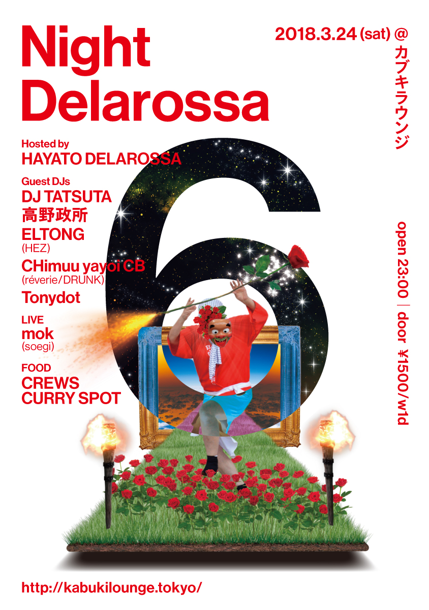 """Night Delarossa vol.6""  2018.3.24(sat)@カブキラウンジ"