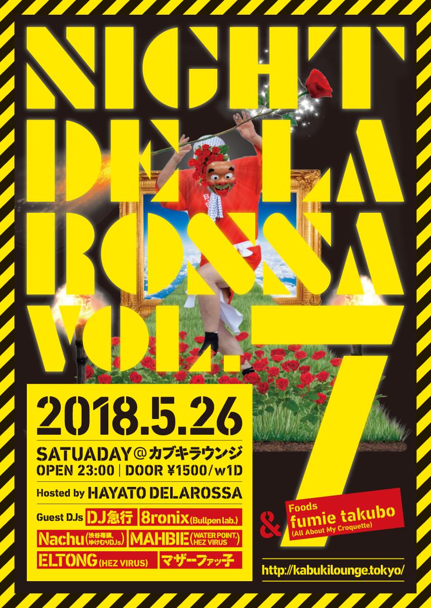 """""""Night Delarossa vol.7""""  2018.5.26(sat)@カブキラウンジ"""