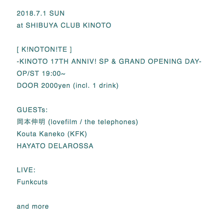 2018.7.1 SUN at SHIBUYA CLUB KINOTO KINOTONITE -KINOTO 17TH ANNIV! SP & GRAND OPENING DAY-