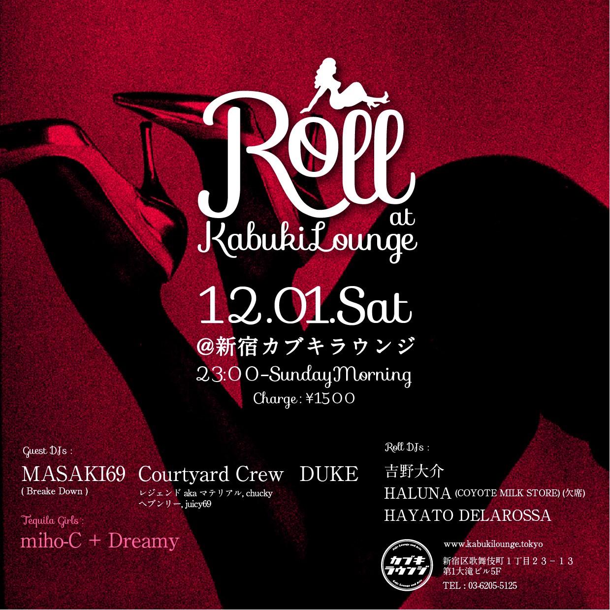 12.01.sat Roll @新宿カブキラウンジ
