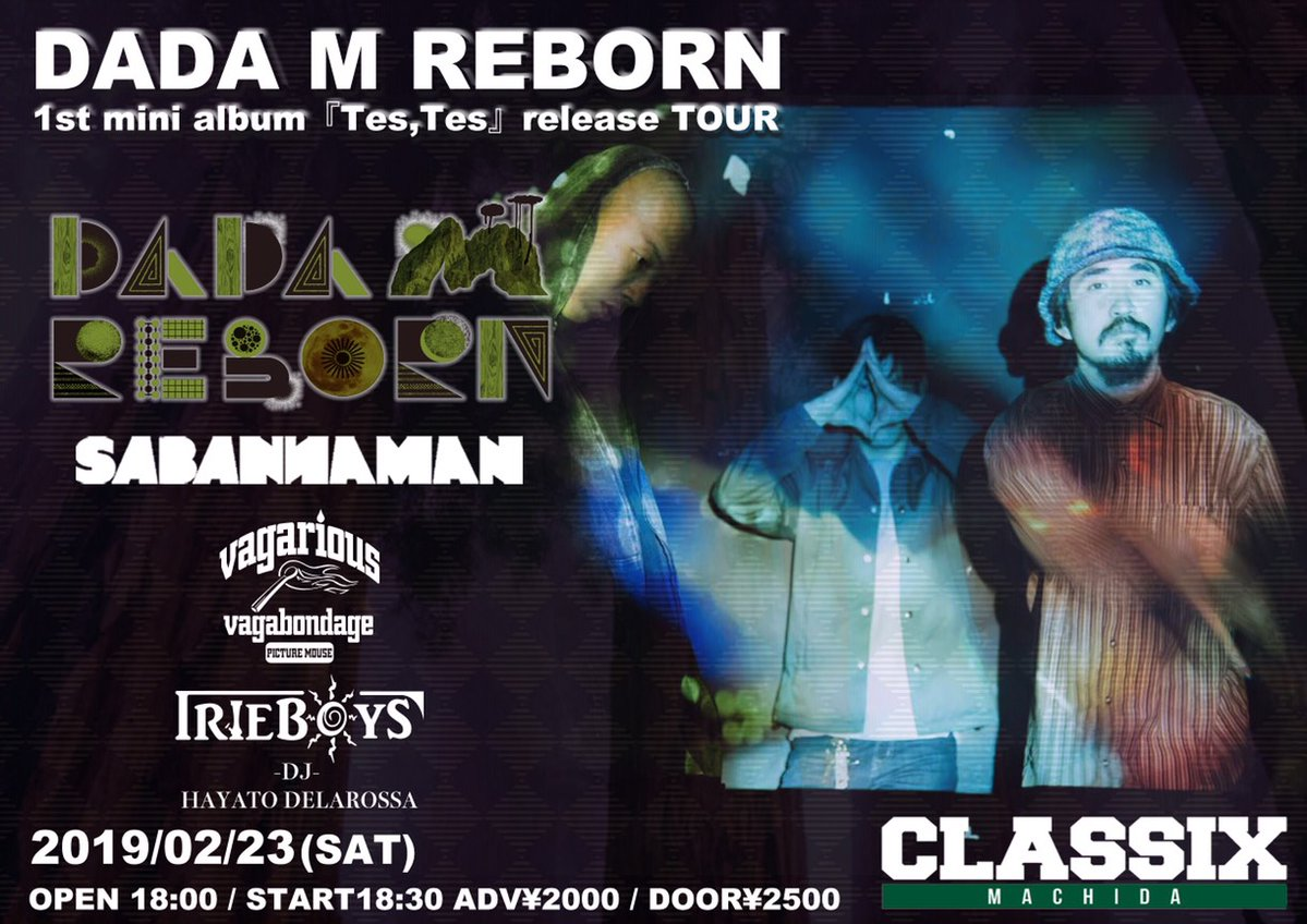 2019.2.23(sat) DADA M REBORN 1st mini album「Tes,Tes」release TOUR at町田CLASSIX