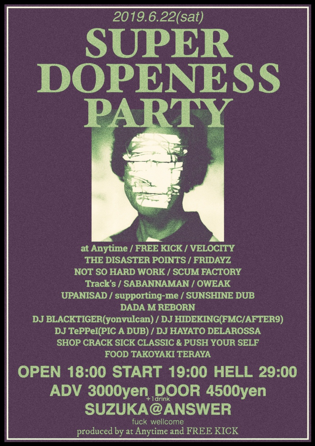 "2019.6.22(sat)鈴鹿ANSWER ""SUPER DOPENESS PARTY vol.5"""
