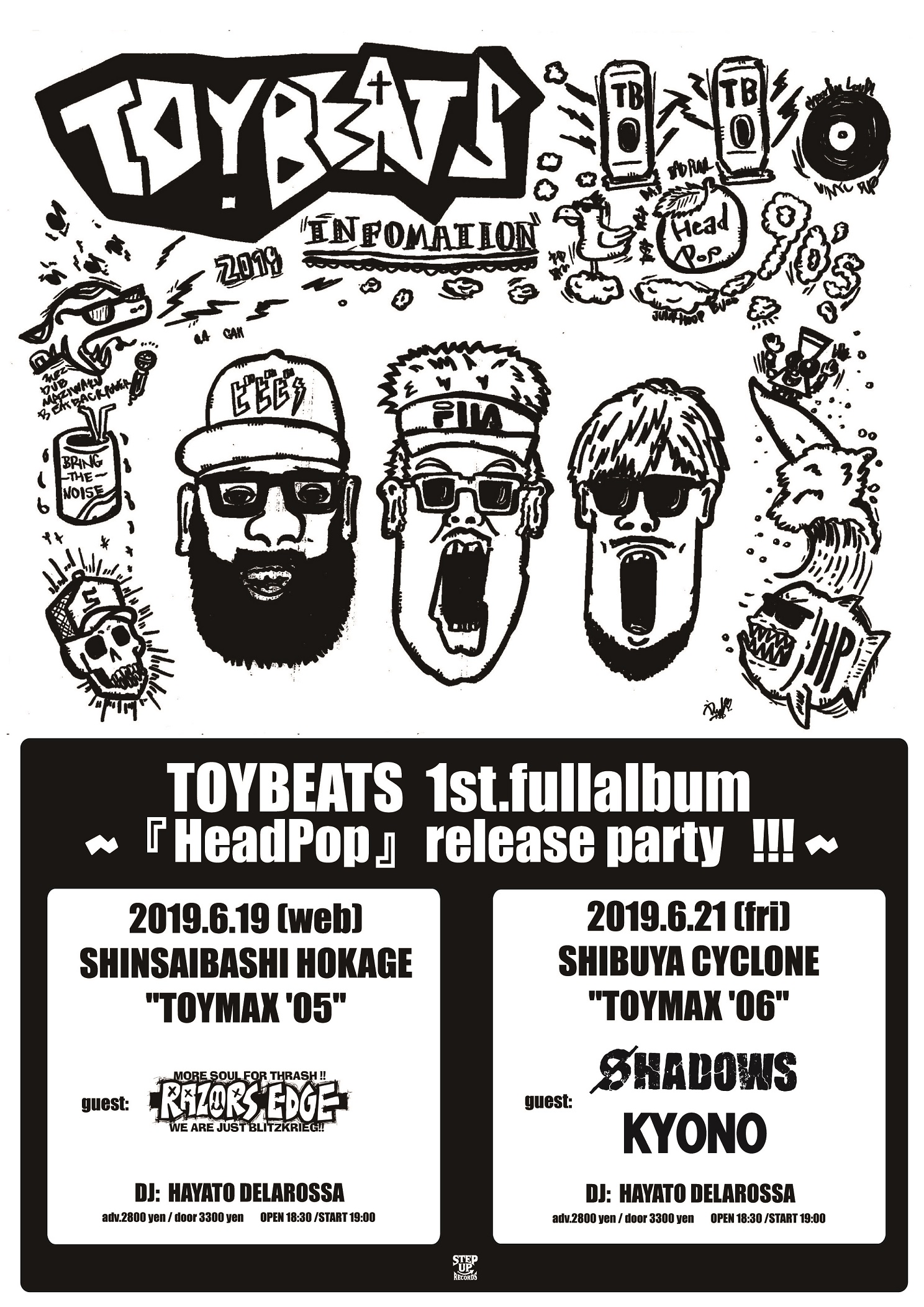 "2019年6月19日(水)心斎橋 火影TOYBEATS presents ""TOYMAX '05″~『HeadPop』release party!!!!~"