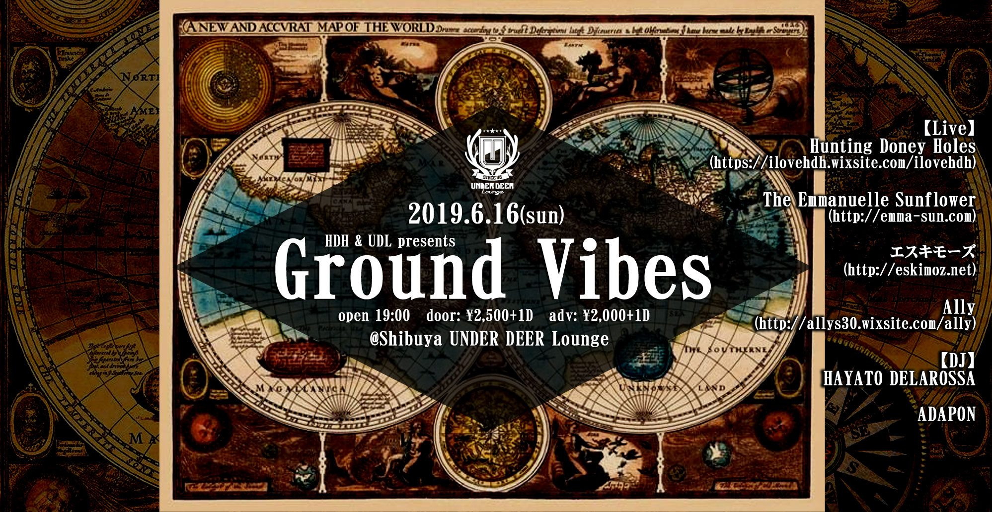 "2019.6.16(sun)HDH & UDL presents""Ground Vibes vol.5″@渋谷UNDER DEER Lounge"
