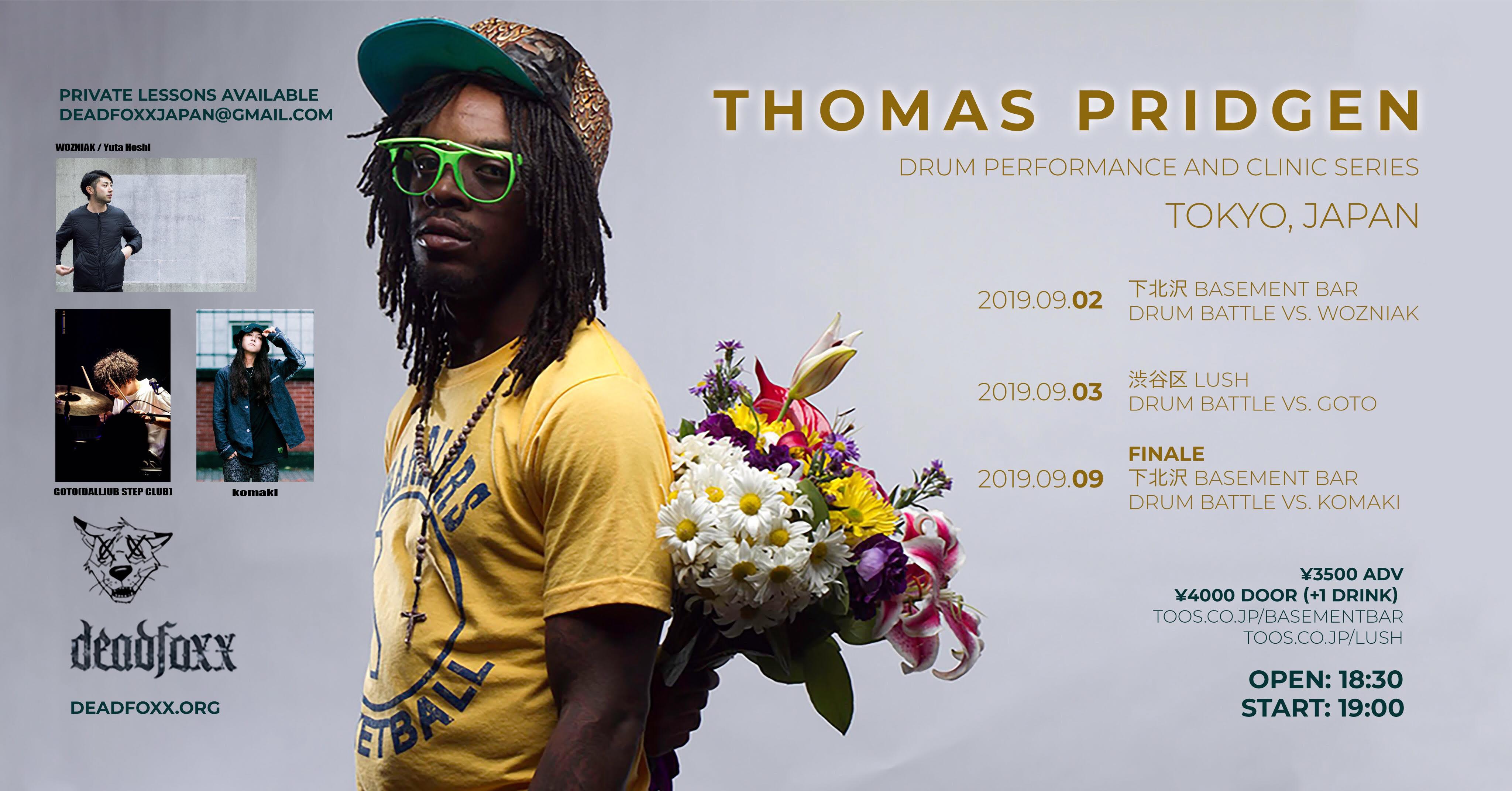 2019年9月9日(月)Thomas Pridgen Japan Tour FINAL@下北沢BASEMENT BAR