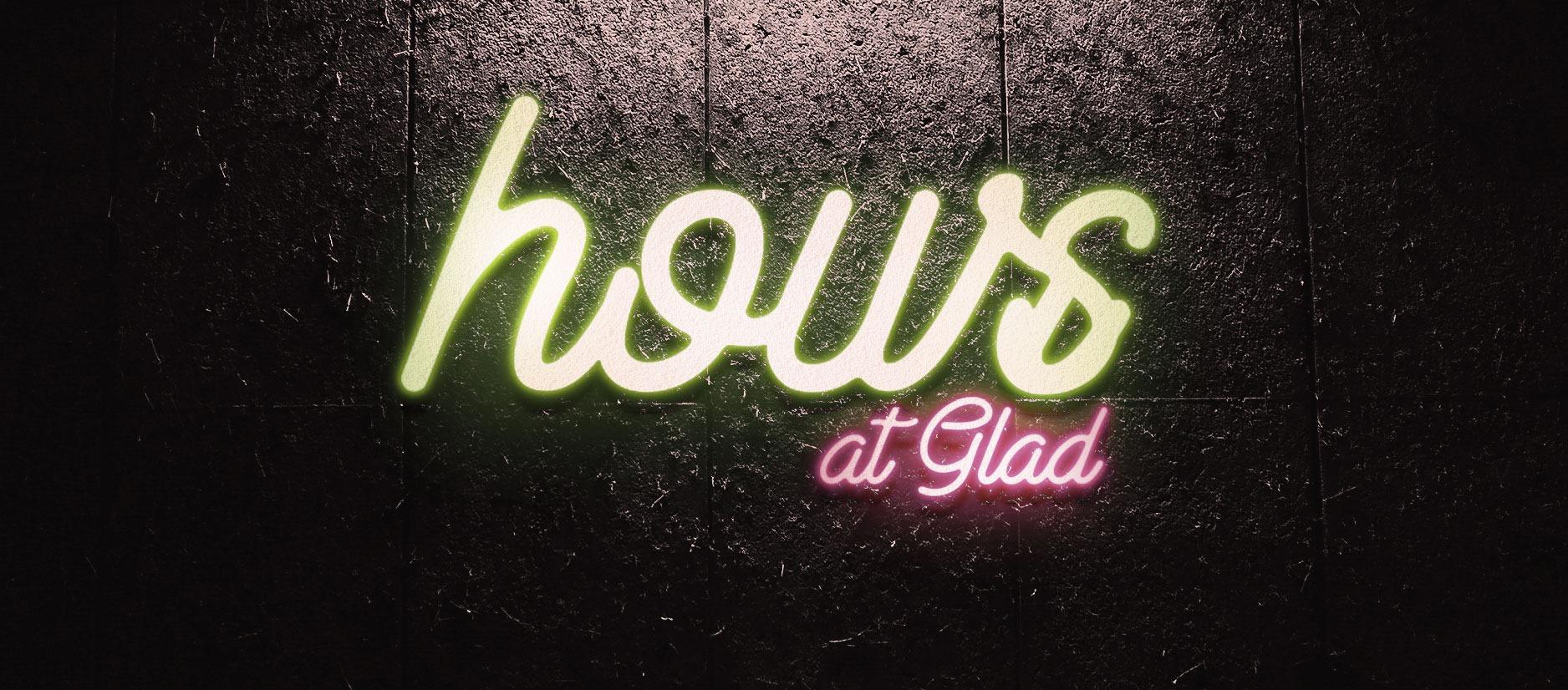 "11/15(fri) "" HOURS ""@ Glad"