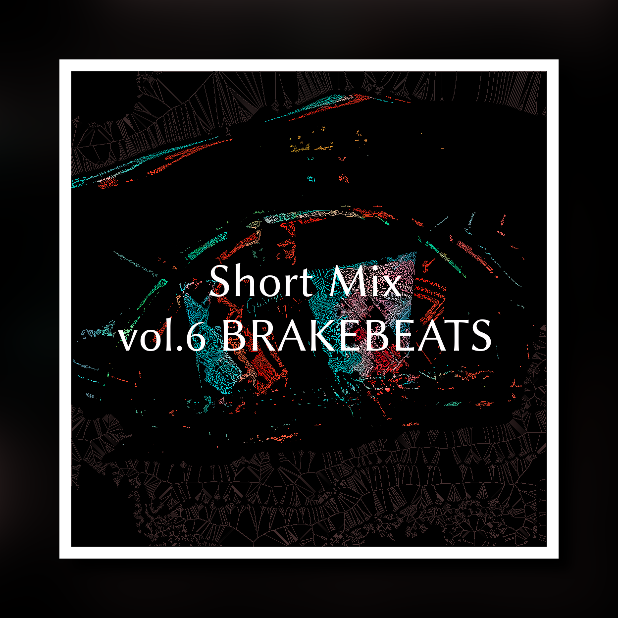 Short Mixシリーズ第6弾「Breakbeats」