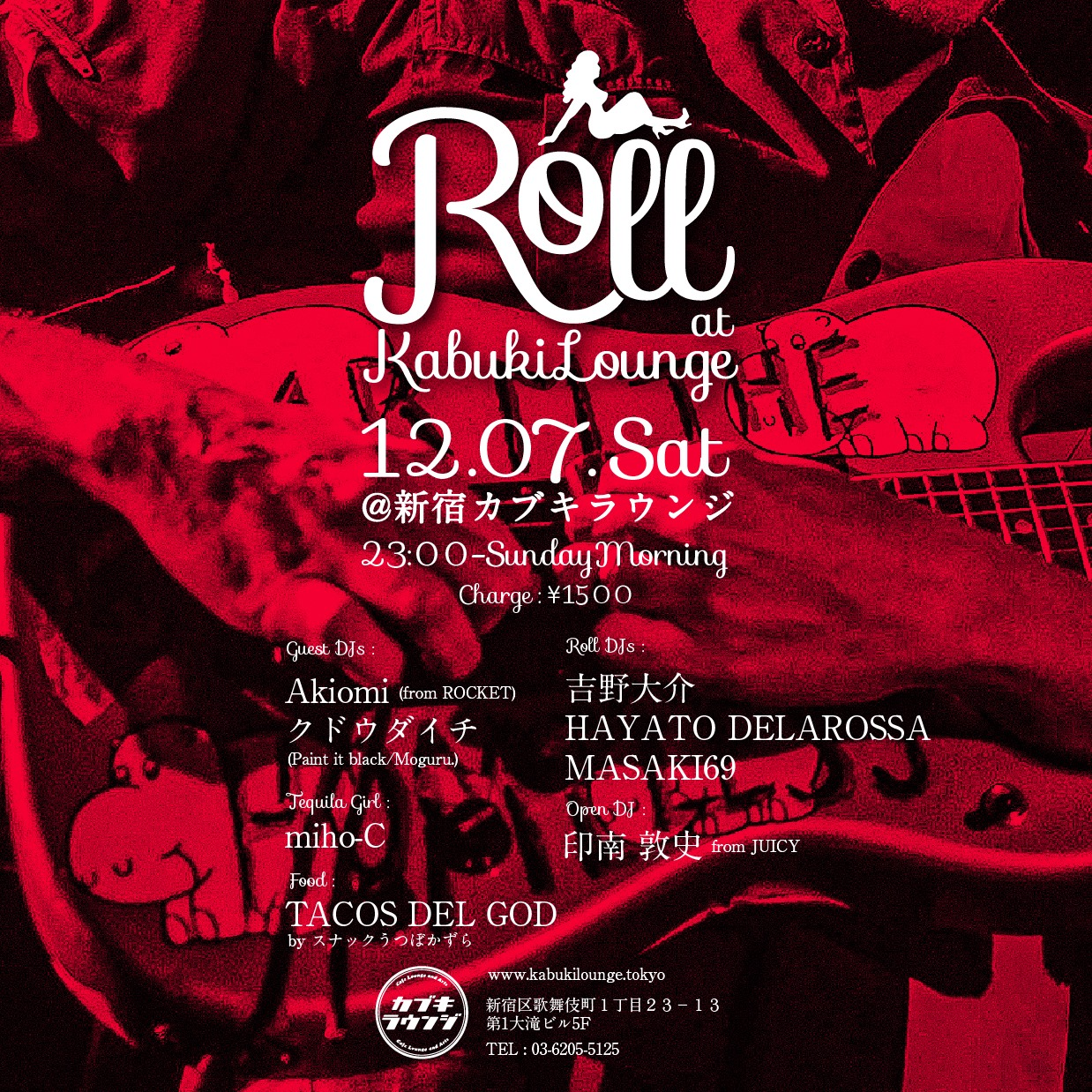 12.07.sat Roll @新宿カブキラウンジ 23:00-Sundaymorning