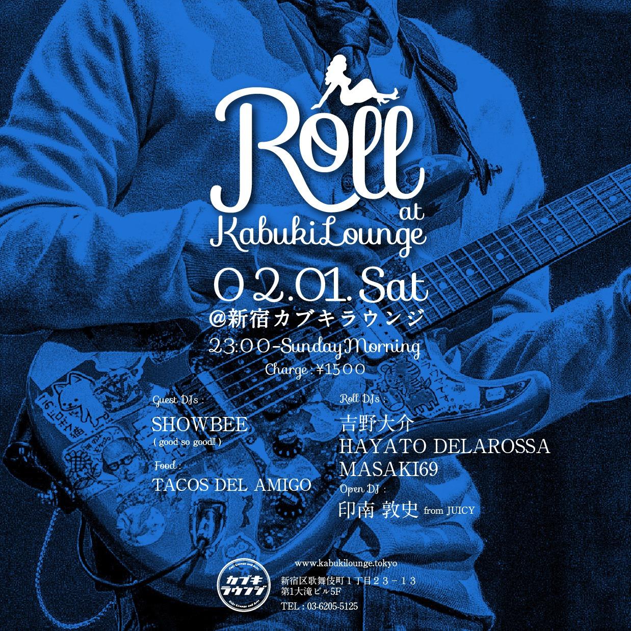 2020.02.01 Roll @新宿カブキラウンジ