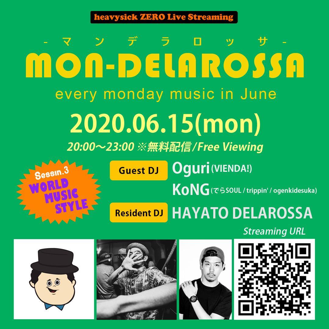 heavysick ZERO Live Streaming「MON_DELAROSSA」  2020.06.15(Mon)