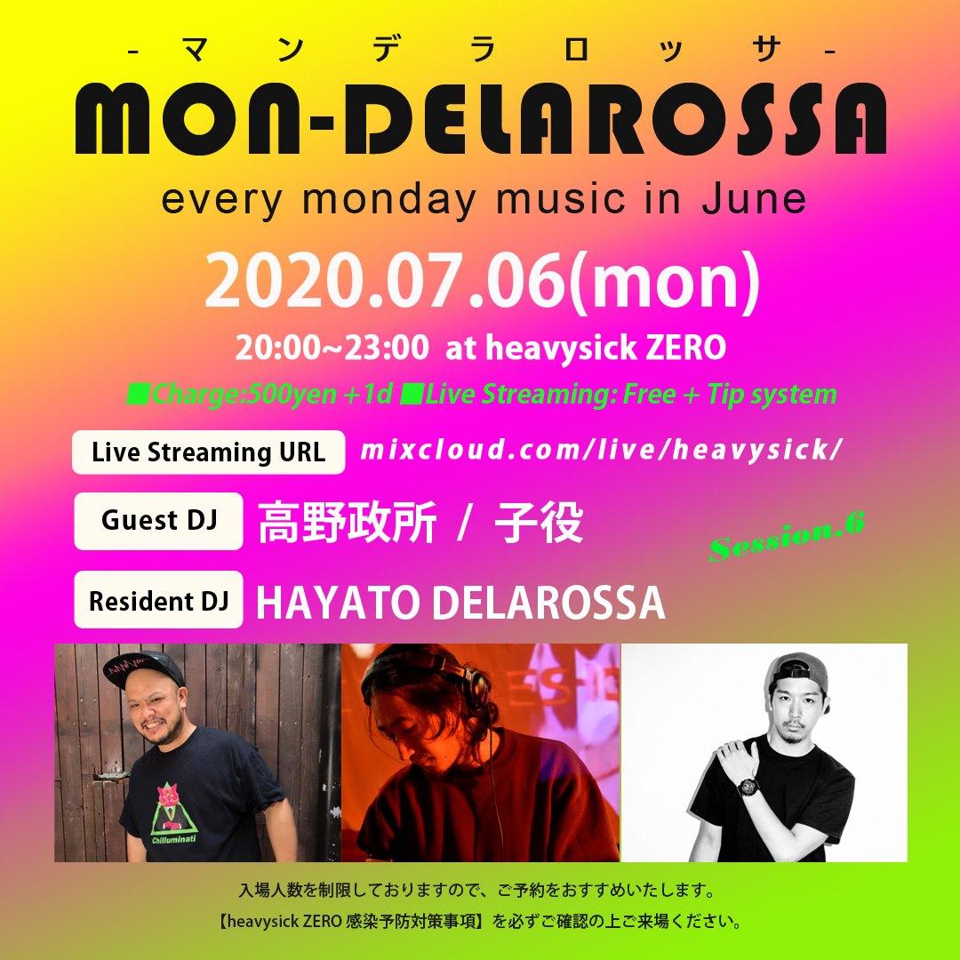 2020.07.6(MON) at 中野 heavysick ZERO = MON_DELAROSSA =