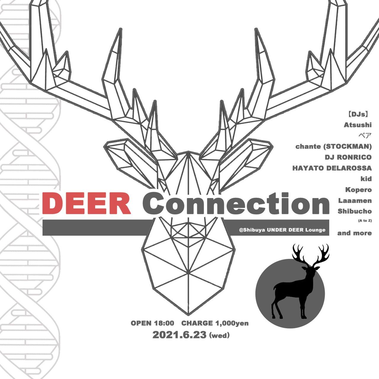2021.6.23(wed) DEER Connection @渋谷UNDER DEER Lounge