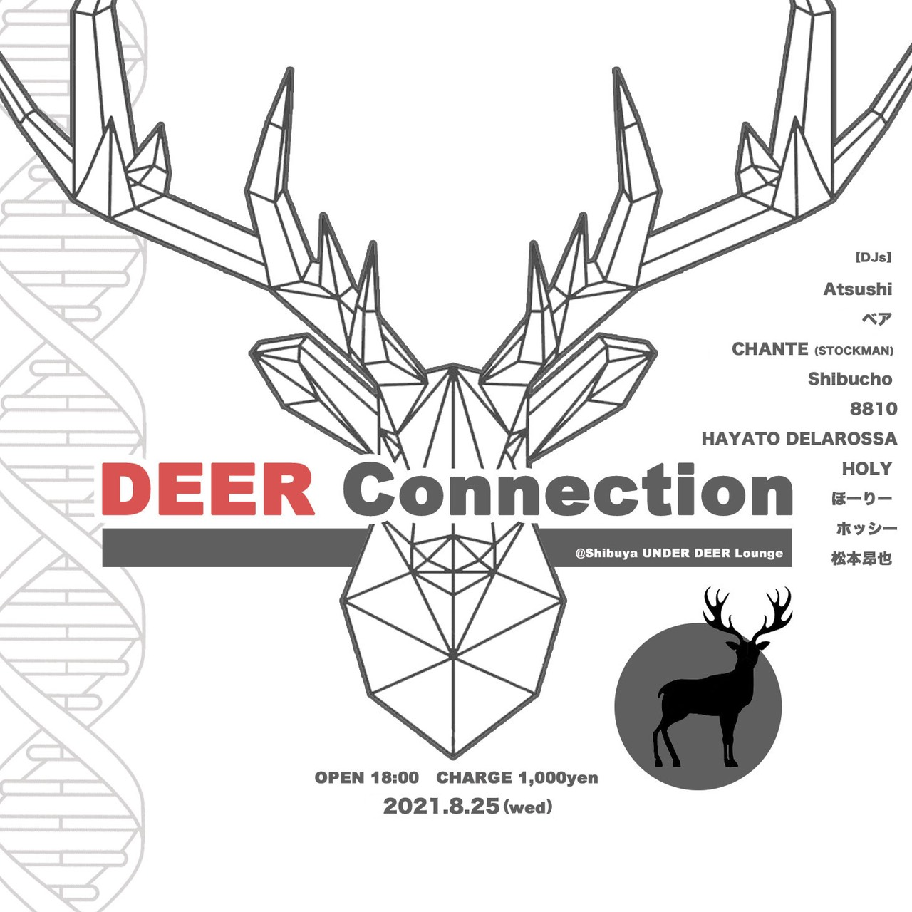 2021.8.25(wed) DEER Connection @渋谷UNDER DEER Lounge